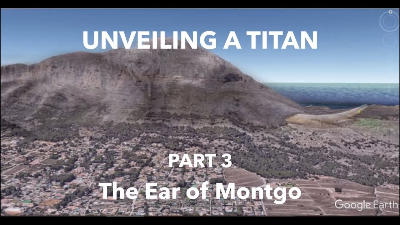 UNVEILING A TITAN - PART 3 - The Ear of Montgo