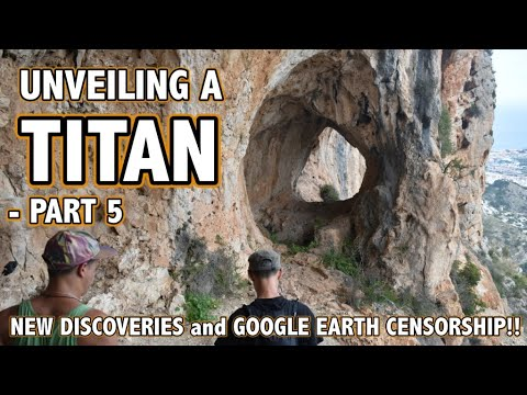 UNVEILING A TITAN - PART 5 - NEW DISCOVERIES and GOOGLE EARTH CENSORSHIP!!
