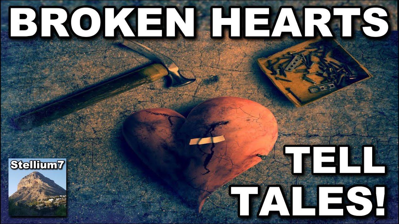 BROKEN HEARTS TELL TALES!!!