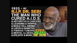 ✅ R.I.P. DR. SEBI THE MAN Who Cured AIDS Cancers, Diabetes, Arthritis, Leukemia, Herpes, Tumors...