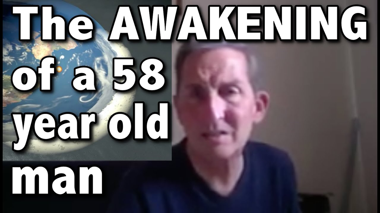 The Awakening of a 58 Years Old Man