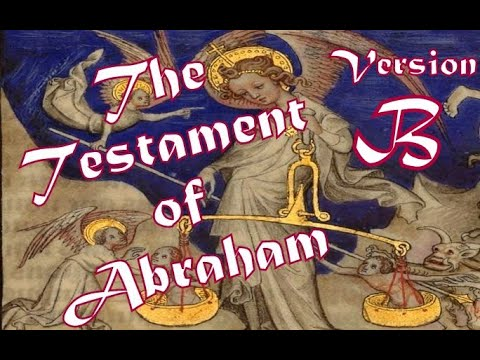 Testament of Abraham (Shorter Recension) Read Along