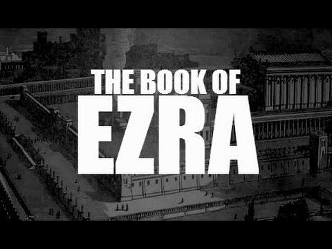 Past, Present and Future - Banned From The Bible, Second Ezra, The Book of Ezra