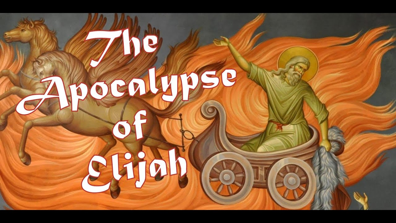 The Apocalypse of Elijah